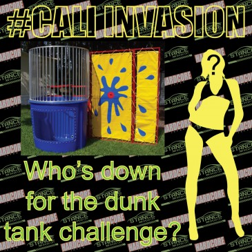 Cali Invasion Dunk Tank Models